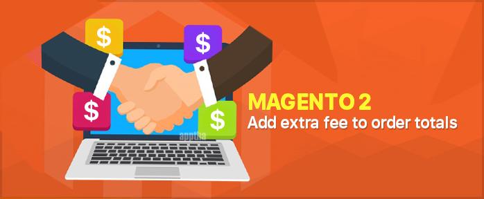 Magento 2 Add Fee Order